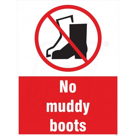 No Muddy Boots