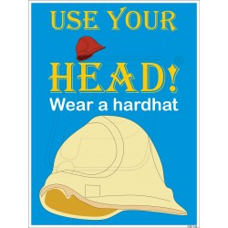 Use your head, wear a hardhat
