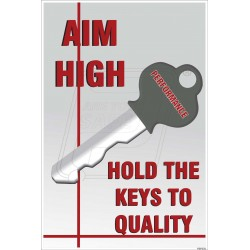 Aim high hold the keys to quality
