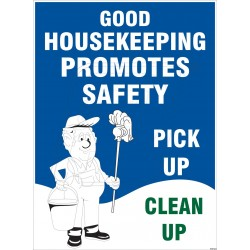 Good house keeping promotes safety