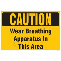 Wear breathing apparatus in this area