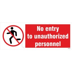 No entry to unauthorized personnel