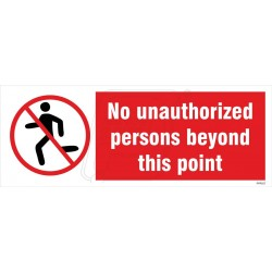 No unauthorized persons beyond this point