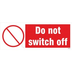 Do not switch off