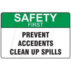 Prevent accedents clean up spills