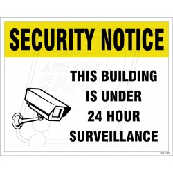This Building Is Under 24 Hour Surveillance