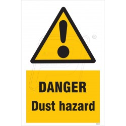 Danger dust hazard