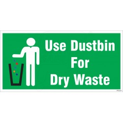 Use Dustbin For Dry Waste