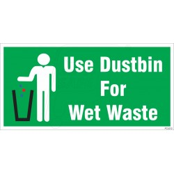 Use Dustbin For Wet Waste