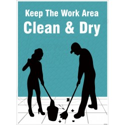 Keep floor area clean and dry