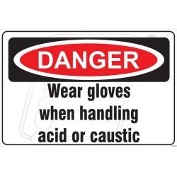 Wear gloves when handling acid or caustic