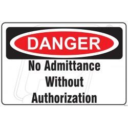 NO ADMITTANCE WITHOUT AUTHORISATION