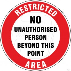 No Unauthorized Person Beyond This Point
