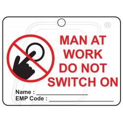 Tag Man at work do not switch on