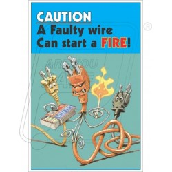 Faulty wire can start a fire