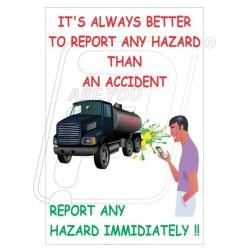 Report any hazard immediately