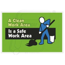 A clean work area is safe work area