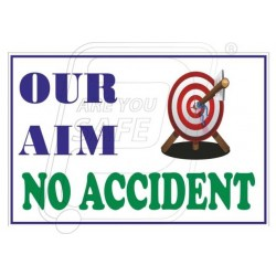 Our aim no accident