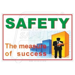 Safety the measure of success