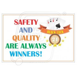 Safety and quality is always winner