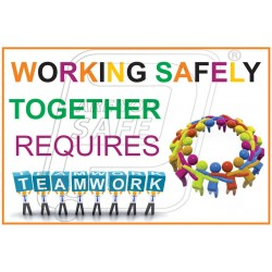 Working safety together require teamwork