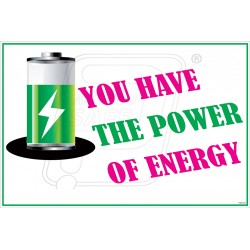 You have the power of energy