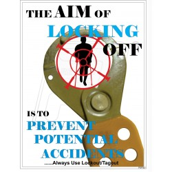 The aim of locking off is to prevent potential accidents