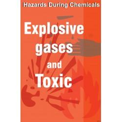 Explosive gases & toxic