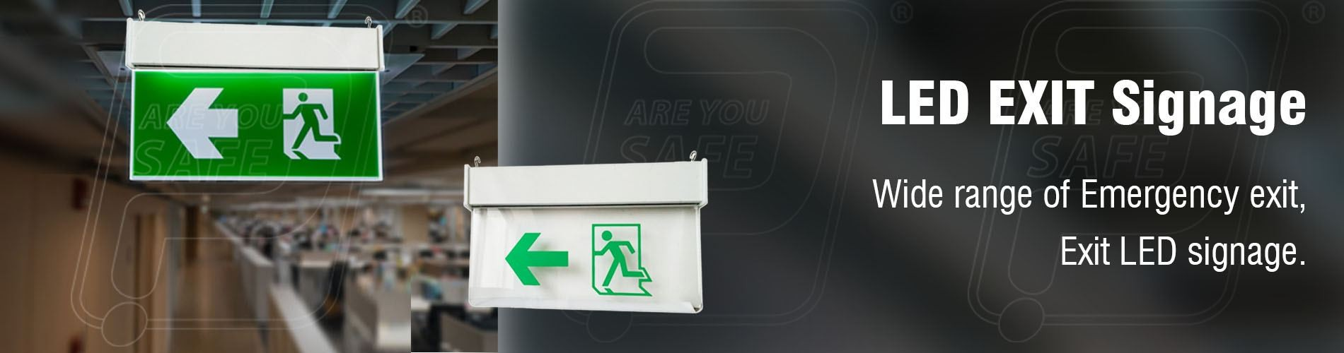 LED SAFETY SIGNS